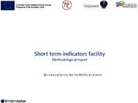 Short term indicators facility